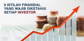 Ketahui 9 Istilah Finansial Ini untuk Mengurangi Resiko Investasi