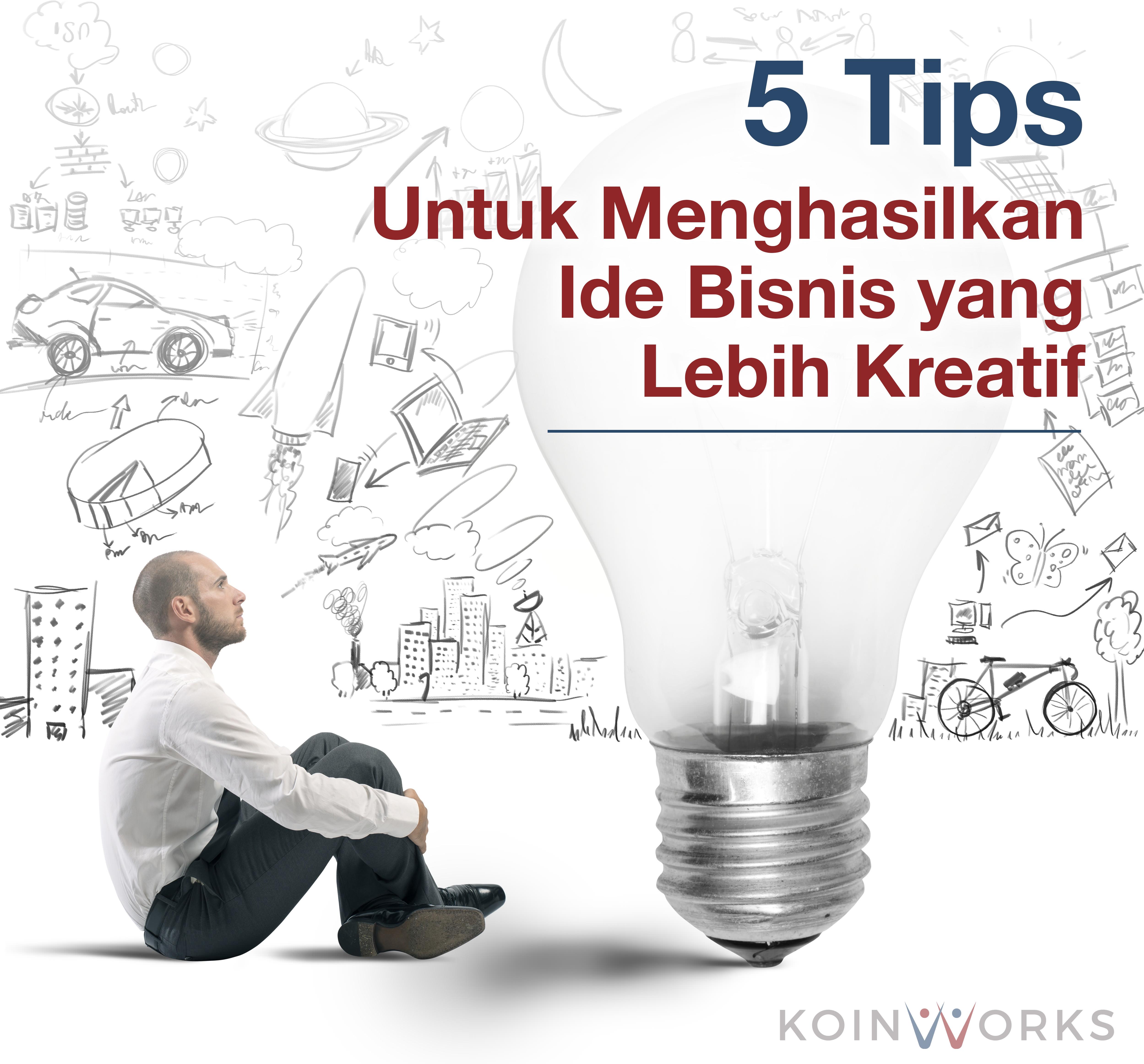 Beranda Bisnis 5 Tips Untuk Menghasilkan Ide Bisnis yang Lebih Kreatif 97817a21c8