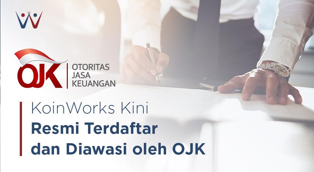 KoinWorks Resmi Terdaftar di Otoritas Jasa Keuangan