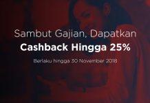 #SelamatkanGajian dengan Promo Cashback 26-30 November 2018