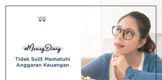 #MoneyDiary - 5 Cara Memotivasi Diri untuk Mematuhi Anggaran Keuangan yang Dibuat