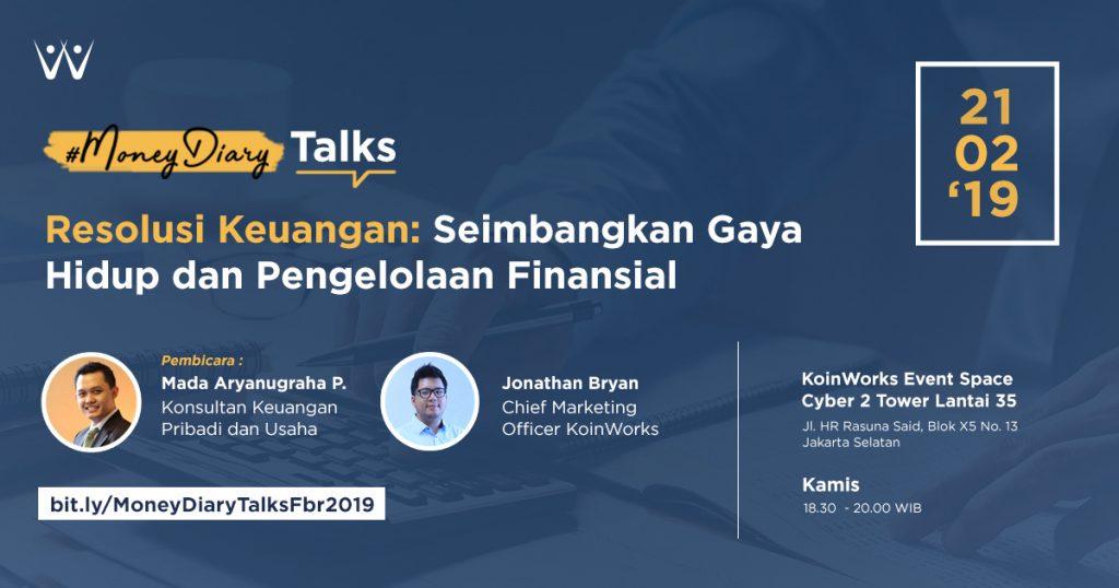 [#MoneyDiary Talks] Resolusi Keuangan: Seimbangkan Gaya Hidup dan Pengelolaan Finansial