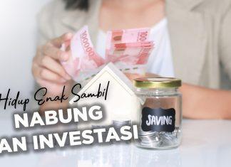 header [INFOGRAFIK] Hidup Enak Sambil Nabung dan Investasi