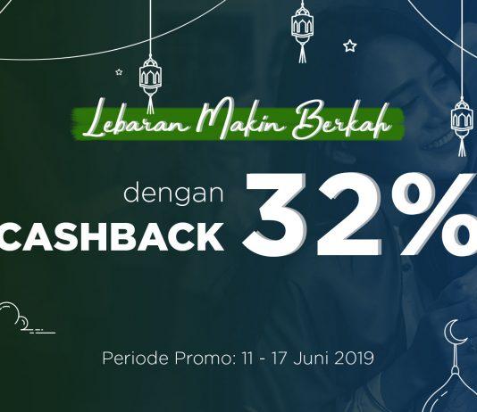 [PROMO] Lebaran Makin Berkah dengan Cashback Hingga 32%!