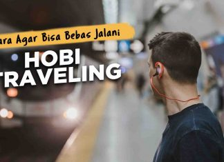 podcast-cara-agar-bisa-bebas-jalani-hobi-traveling