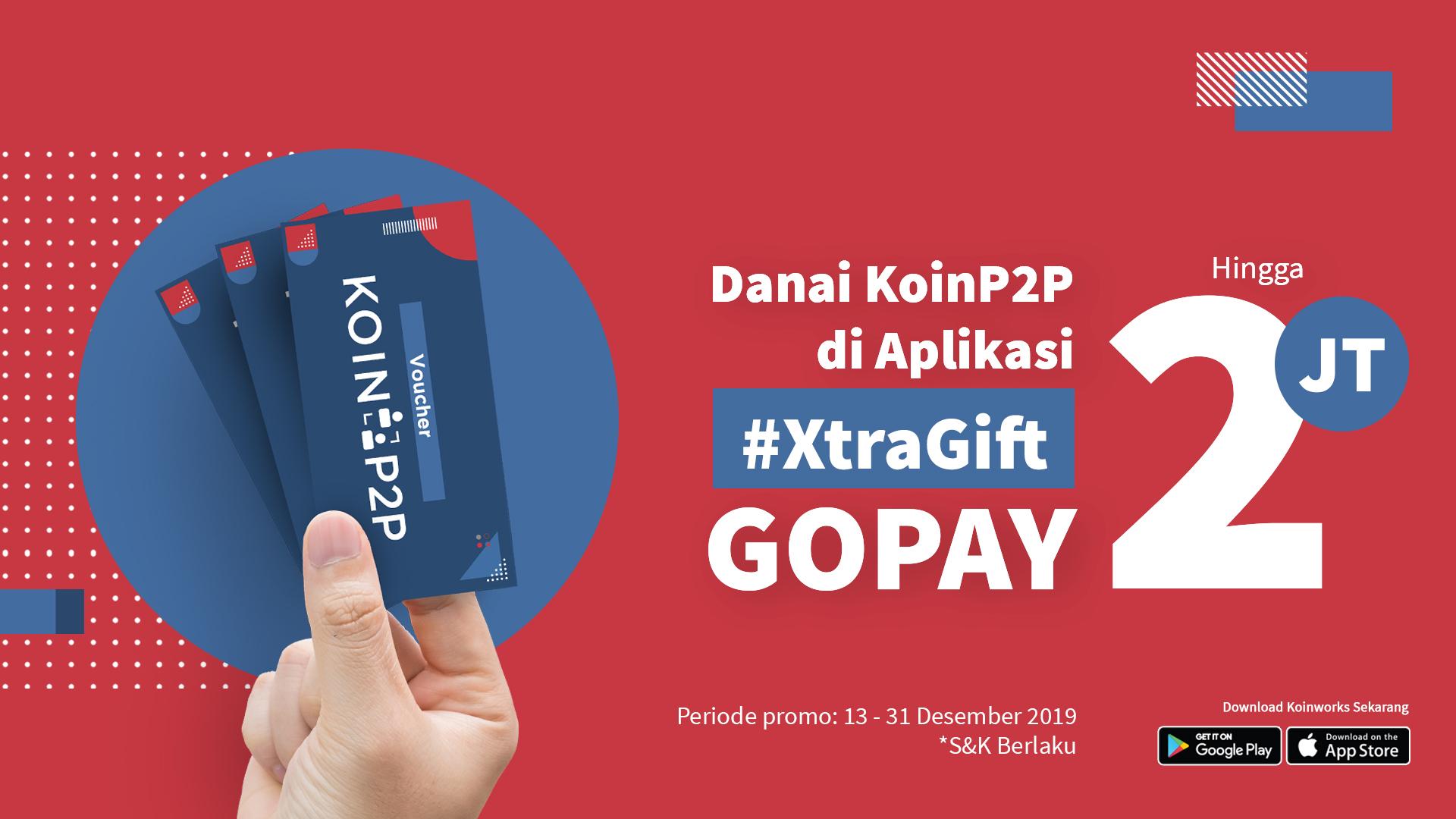 Promo Danai Koinp2p Di Aplikasi Xtragift Gopay Hingga 2 Juta