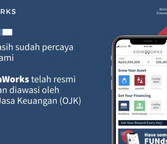 KoinWorks Resmi Berizin dan Diawasi oleh Otoritas Jasa Keuangan (OJK)