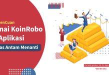 [PROMO] Danai KoinRobo di Aplikasi, #PanenCuan Tanpa Basa-Basi!