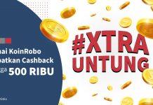 [PROMO] #XtraUntung dengan KoinRobo, Dapatkan Cashback Hingga 500 Ribu!